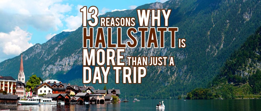 Surviving Europe: 13 Reasons Why Hallstatt is More than Just a Day Trip - Feature Image