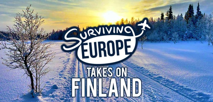 Surviving Europe: Surviving Europe Takes On Finland - Feature