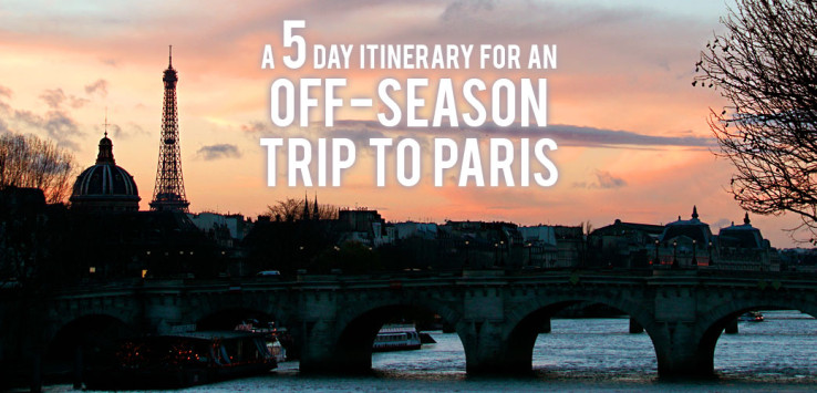 Surviving Europe: A 5 Day Itinerary for an Off-Season Trip to Paris - Feature