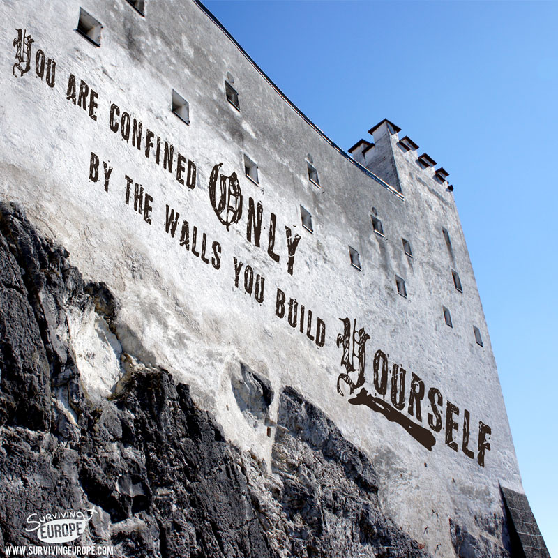 Surviving Europe: 21 Offbeat Travel Quotes That Will Inspire You to Dream - Castle Quote