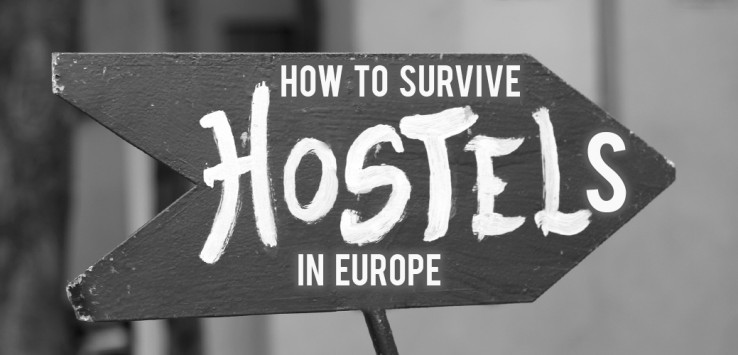 Surviving Europe: How to Survive the Hostels in Europe - Feature