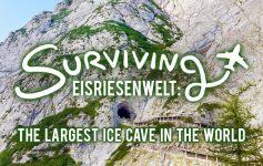 Surviving Europe: Surviving Eisriesenwelt The Largest Ice Cave in the World - Feature