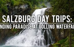 Surviving Europe: Salzburg Day Trips - Finding Paradise at Golling Waterfall - Feature