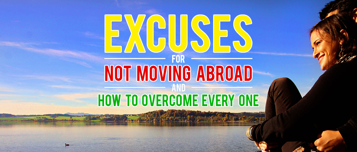 Surviving Europe: Excuses for Not Moving Abroad and How to Overcome Every One - Feature