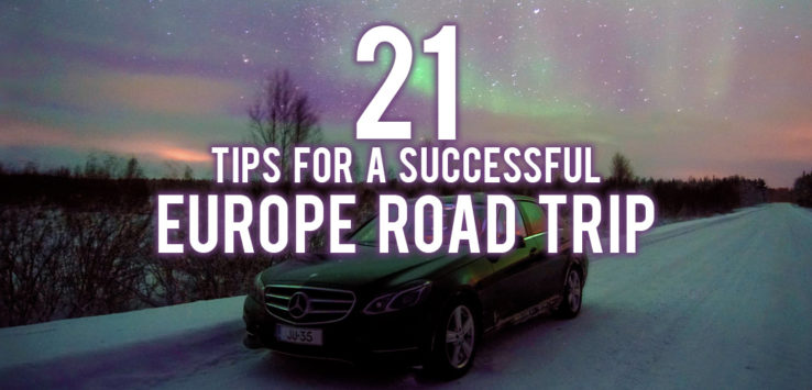 Surviving Europe: 21 Tips for a Successful Europe Road Trip - Feature