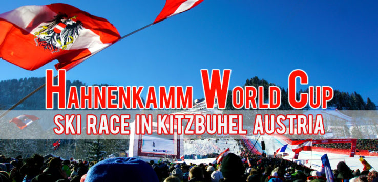 Surviving Europe: Hahnenkamm World Cup Ski Race in Kitzbuhel Austria - Feature