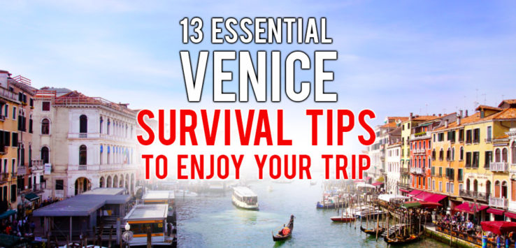 Surviving Europe: 13 Essential Venice Survival Tips to Enjoy Your Trip - Feature