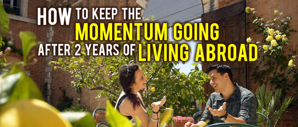 Surviving Europe: How to Keep the Momentum Going After 2 Years of Living Abroad - Feature