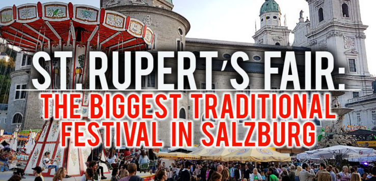 Surviving Europe: St. Rupert's Fair The Biggest Traditional Festival in Salzburg - Feature