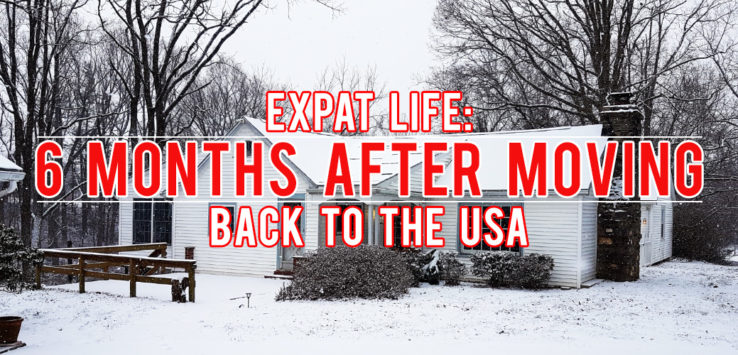 Surviving Europe: Expat Life 6 Months After Moving Back to the USA - Feature